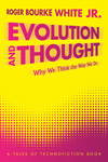 Evolution and Thought
